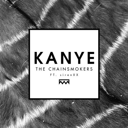 The Chainsmokers, sirenXX - Kanye MIDI