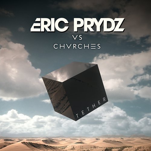 CHVRCHES, Eric Prydz - Tether MIDI