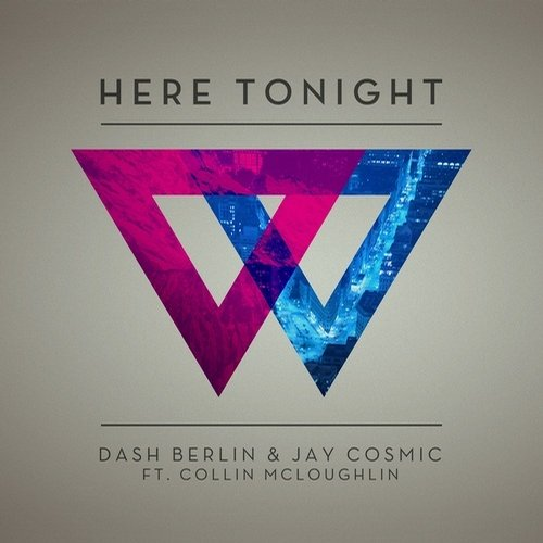 Dash Berlin, Collin Mcloughlin, Jay Cosmic (UK) - Here Tonight MIDI