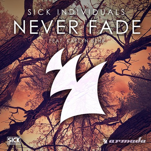 Sick Individuals, Kaelyn Behr - Never Fade MIDI