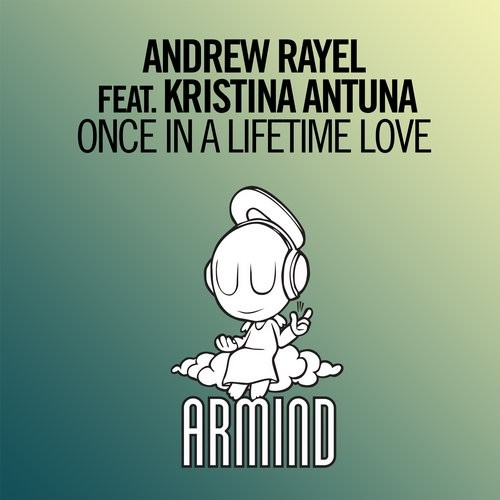 Andrew Rayel, Kristina Antuna - Once In A Lifetime Love MIDI