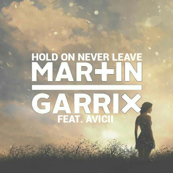 Martin Garrix & Avicii - Hold On Never Leave MIDI