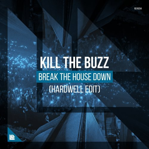 Kill The Buzz - Break The House Down MIDI