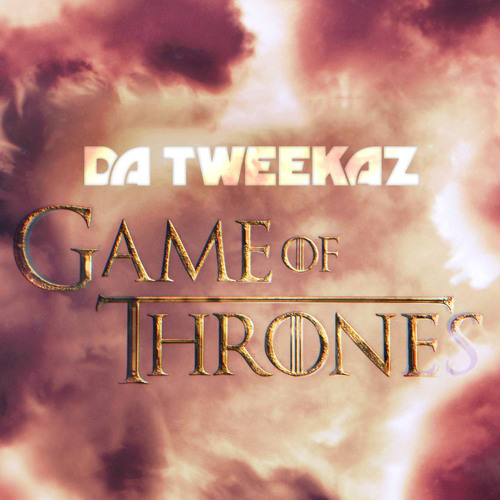 Da Tweekaz - Game Of Thrones MIDI