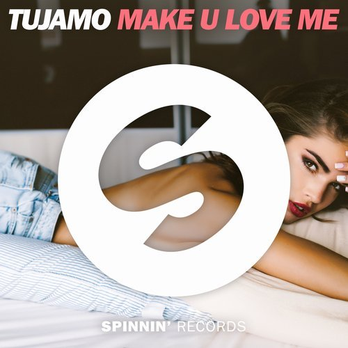 Tujamo - Make U Love Me MIDI
