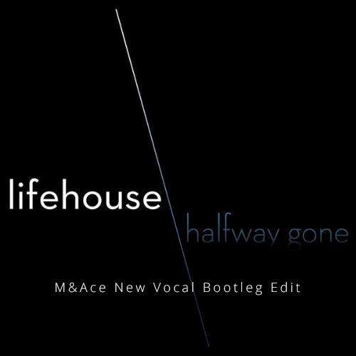 MIDI of Lifehouse - Halfway Gone (M&Ace Bootleg Remix)