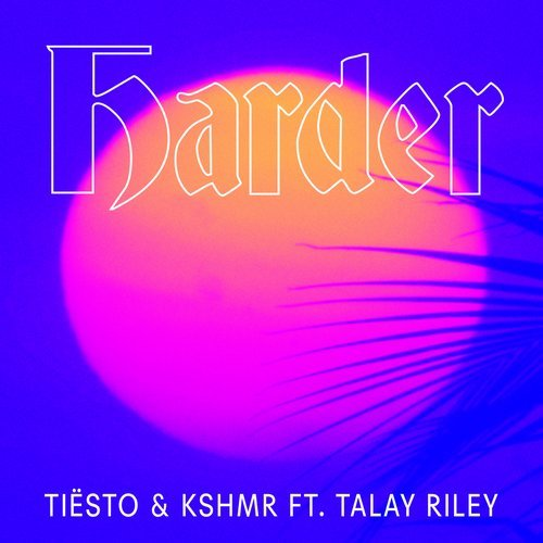 MIDI of Tiesto, Talay Riley, KSHMR - Harder