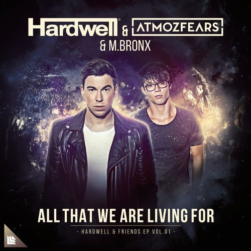 MIDI of Hardwell, Atmozfears & M.BRONX - All That We Are Living For