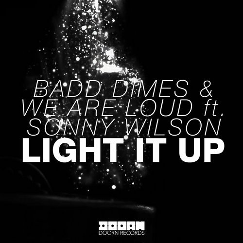 MIDI of Sonny Wilson, We Are Loud, Badd Dimes - Light It up