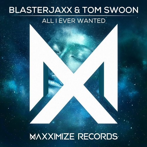 Blasterjaxx, Tom Swoon - All I Ever Wanted MIDI