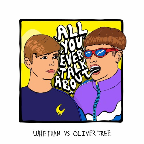 Whethan, Oliver Tree - All You Ever Talk About MIDI