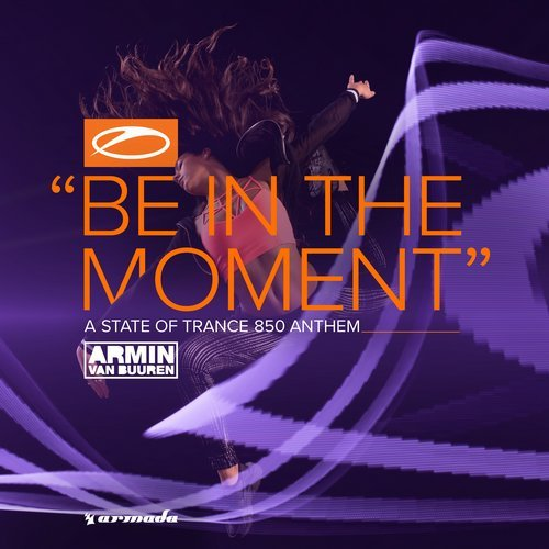 Armin van Buuren - Be In The Moment (ASOT 850 Anthem) MIDI