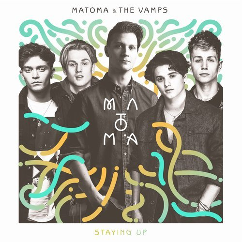 Matoma, The Vamps - Staying Up MIDI