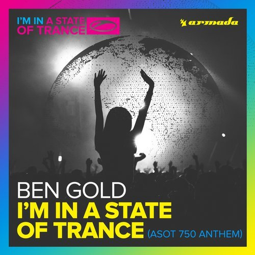 Ben Gold - I'm In A State Of Trance (ASOT 750 Anthem) MIDI
