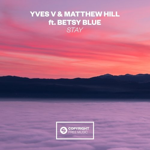 Yves V, Matthew Hill, Betsy Blue - Stay MIDI