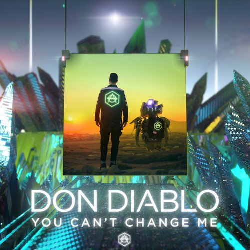 Don Diablo - You Can't Change Me MIDI