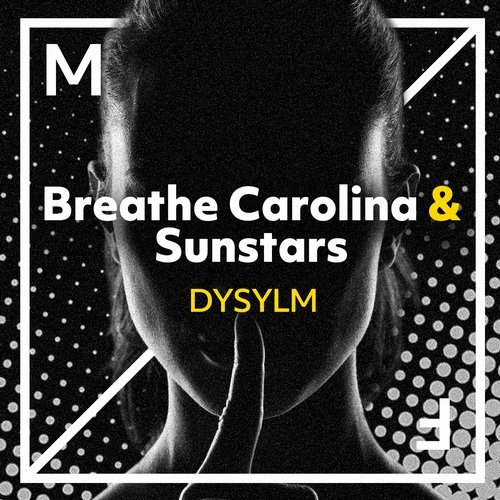 Breathe Carolina, Sunstars - DYSYLM MIDI