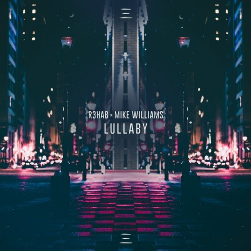 R3hab, Mike Williams - Lullaby MIDI