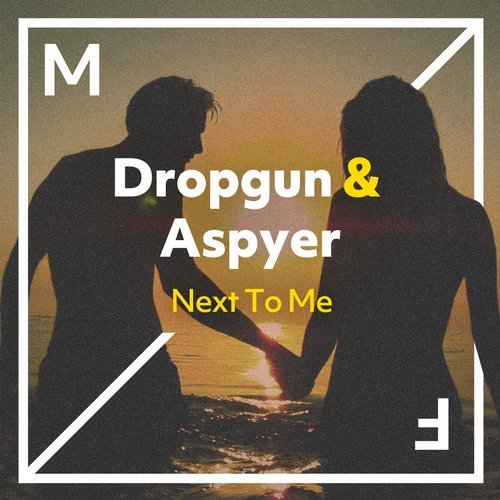Dropgun, Aspyer - Next To Me MIDI