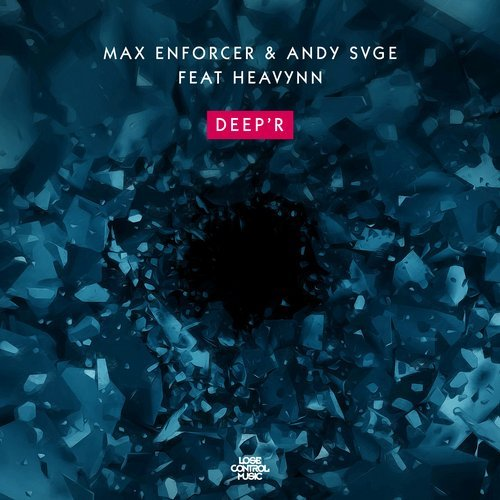 Max Enforcer, Heavynn, ANDY SVGE - Deep'r MIDI