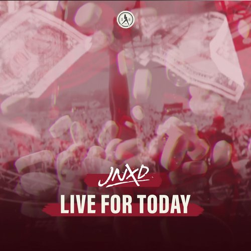 JNXD - Live For Today MIDI