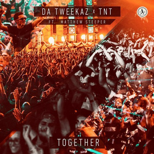 TNT, Da Tweekaz, Matthew Steeper - Together MIDI