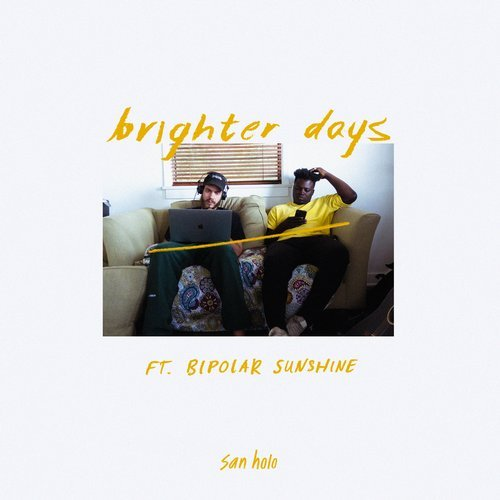 San Holo - Brighter Days (ft. Bipolar Sunshine) MIDI