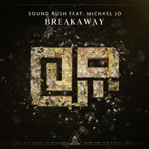 Sound Rush - Breakaway (ft. Michael Jo) MIDI