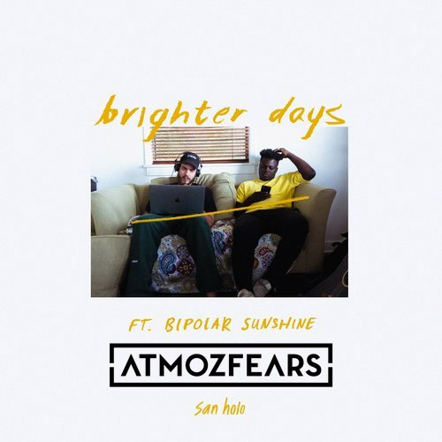 San Holo, Bipolar Sunshine - Brighter Days (Atmozfears remix) MIDI