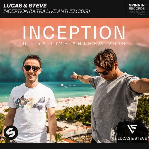 Lucas & Steve - Inception (Ultra Live Anthem 2019) MIDI