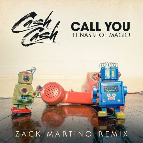 Cash Cash - Call You (feat. Nasri of MAGIC!) MIDI