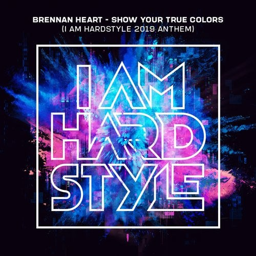 Brennan Heart - Show Your True Colors (I AM HARDSTYLE 2019 Anthem) MIDI