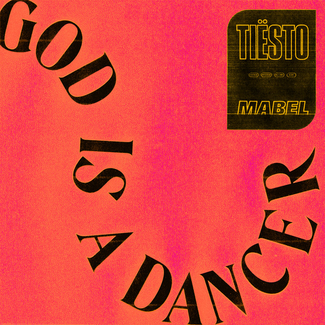 Tiesto - God Is A Dancer (with Mabel) MIDI