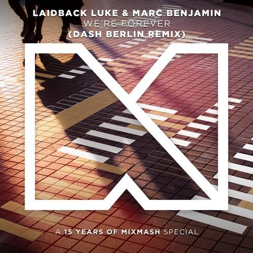 Laidback Luke, Marc Benjamin - We're Forever (Dash Berlin Remix) MIDI