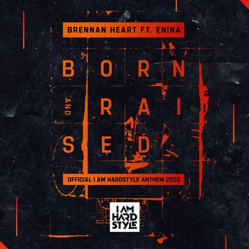 Brennan Heart, Enina - Born & Raised (I AM HARDSTYLE Anthem 2020) MIDI
