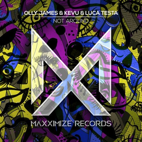 Olly James, KEVU, Luca Testa - Not Around MIDI