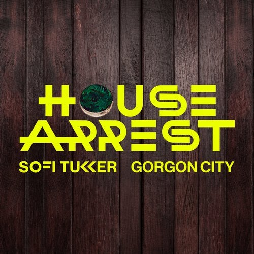SOFI TUKKER, Gorgon City - House Arrest MIDI