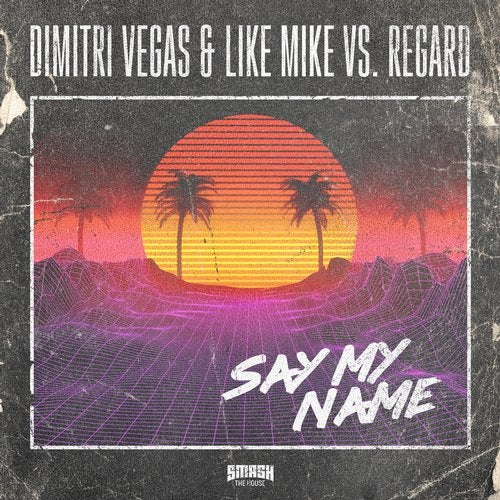 Dimitri Vegas & Like Mike vs. Regard - Say My Name MIDI
