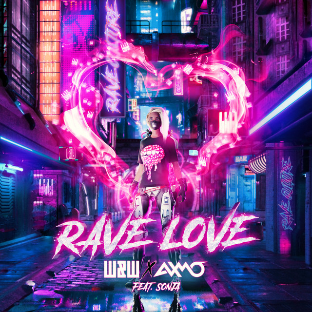 W&W x AXMO ft. SONJA - Rave Love MIDI