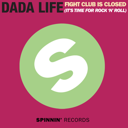 Dada Life - Fight Club Is Closed (It's Time For Rock 'n'Roll) MIDI