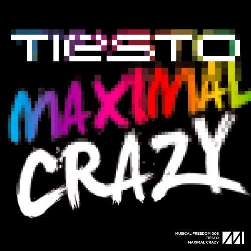 TIESTO CRAZY MUSIC MAXIMAL DE TÉLÉCHARGER