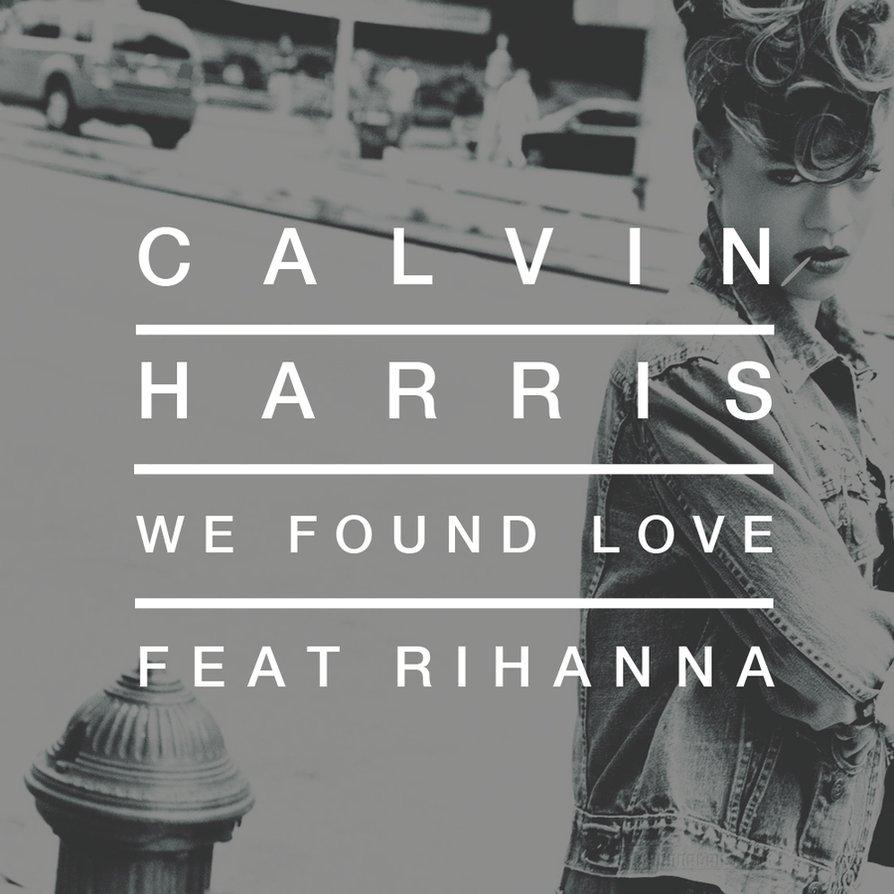 Rihanna ft. Calvin harris we found love (david puentez edit) by.