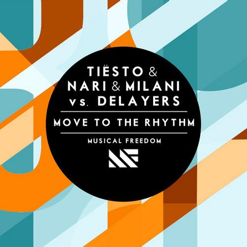 Tiesto, Nari & Milani, Delayers - Move To The Rhythm MIDI